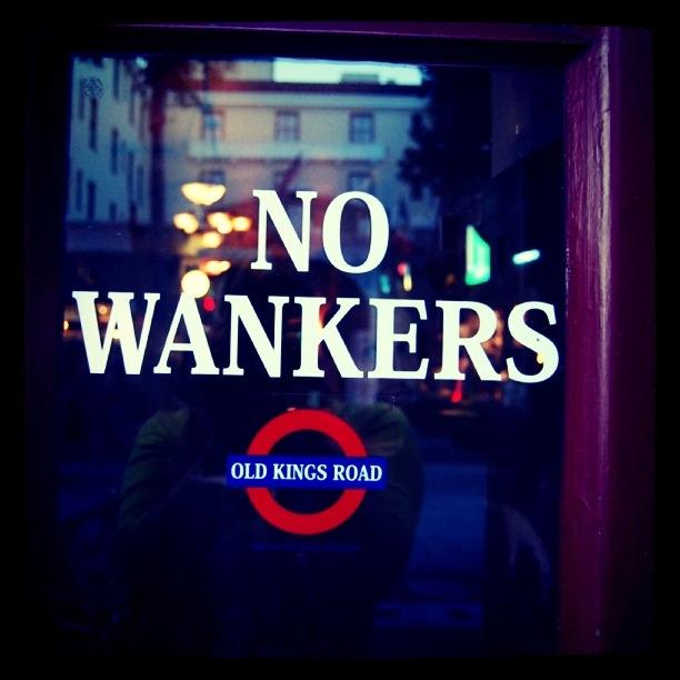 No Wankers