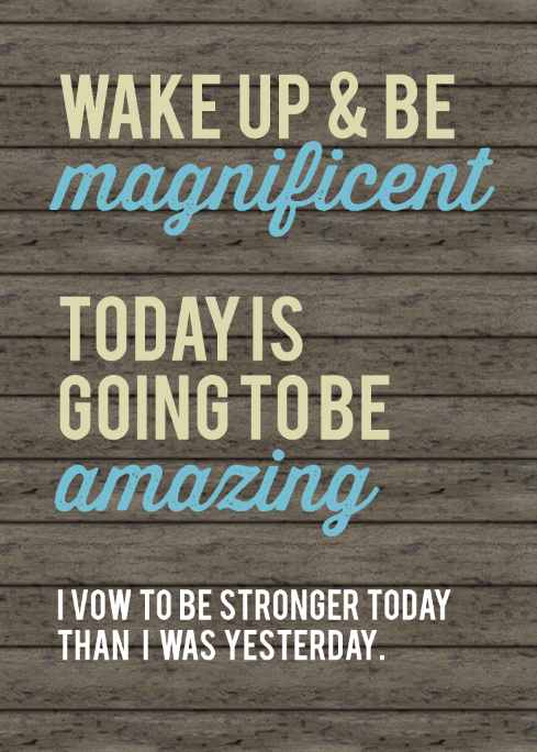 Wake u and be magnificent.png